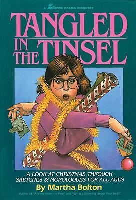 Tangled in the Tinsel: A Look at Christmas Through Sketches & Monologues for All Ages als Taschenbuch