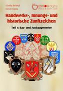 Handwerks-, Innungs- und historische Zunftzeichen