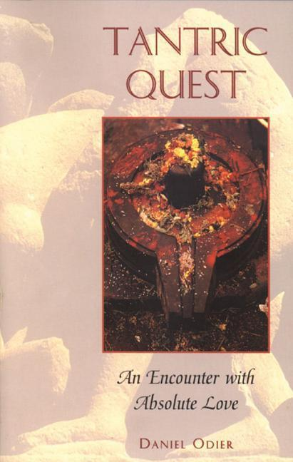 Tantric Quest: An Encounter with Absolute Love als Taschenbuch