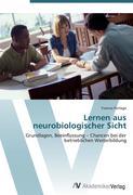 Lernen aus neurobiologischer Sicht