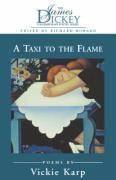 Taxi to the Flame: Poems
