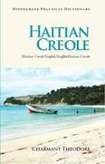 Haitian Creole Practical Dictionary: Haitian Creole-English/English-Haitian Creole
