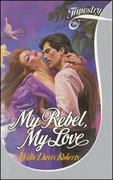 My Rebel, My Love