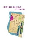 Monsieur Bougran in Pension