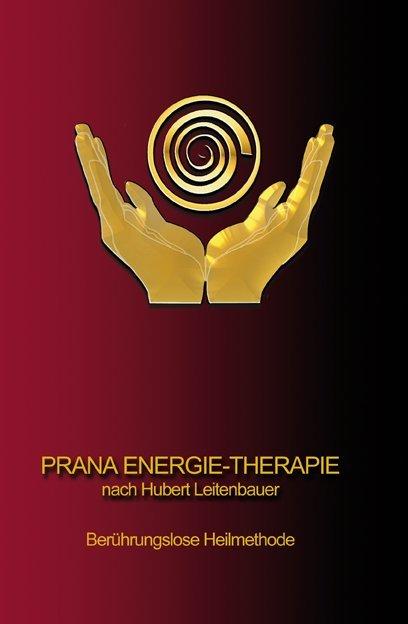 PRANA ENERGIE-THERAPIE als Buch (gebunden)