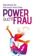 Power sucht Frau