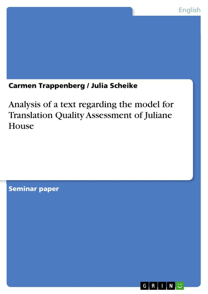 Analysis of a text regarding the model for Translation Quality Assessment of Juliane House als eBook pdf