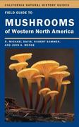 Field Guide to Mushrooms of Western North America, Volume 106