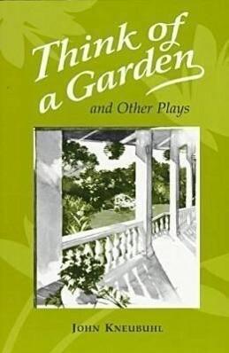 Think of a Garden and Other Plays als Taschenbuch