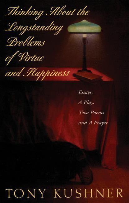 Thinking about the Longstanding Problems of Virtue: Essays, a Play, Two Poems and a Prayer als Taschenbuch
