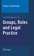 Groups, Rules and Legal Practice