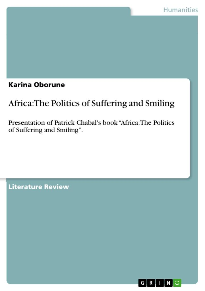 Africa: The Politics of Suffering and Smiling als eBook epub
