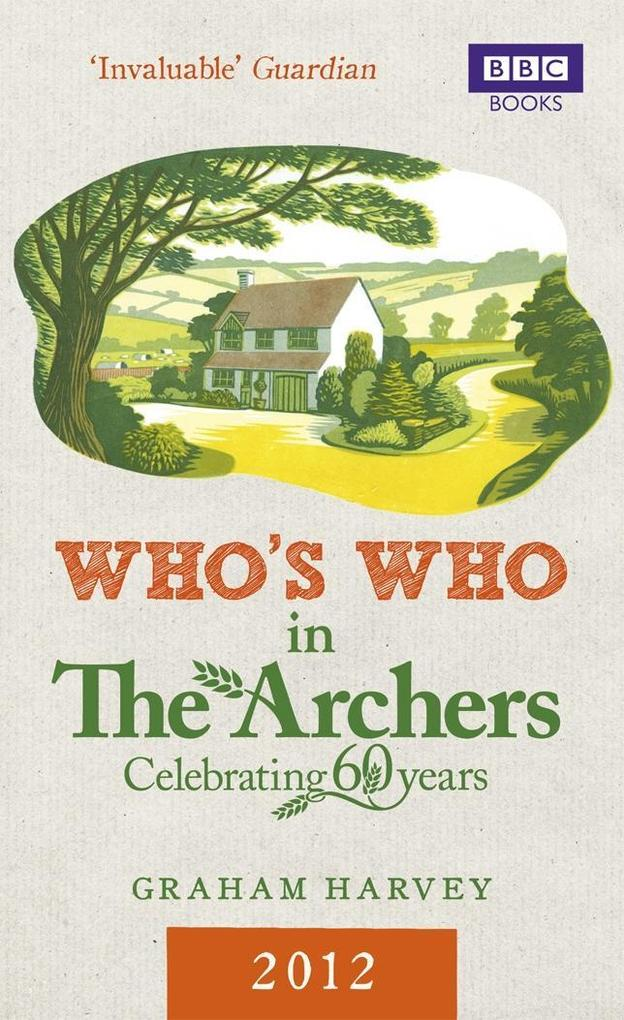 Who's Who in The Archers 2012 als eBook epub