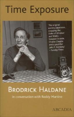 Time Exposure: The Life of Broderick Haldane, Photographer, 1912-1996 als Taschenbuch