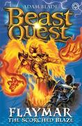 Beast Quest: 64: Flaymar the Scorched Blaze