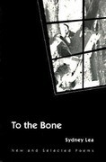 To the Bone: New and Selected Poems