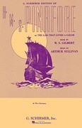 H.M.S. Pinafore: Chorus Parts