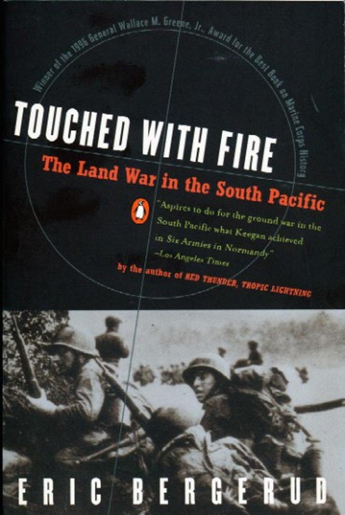 Touched with Fire: The Land War in the South Pacific als Taschenbuch