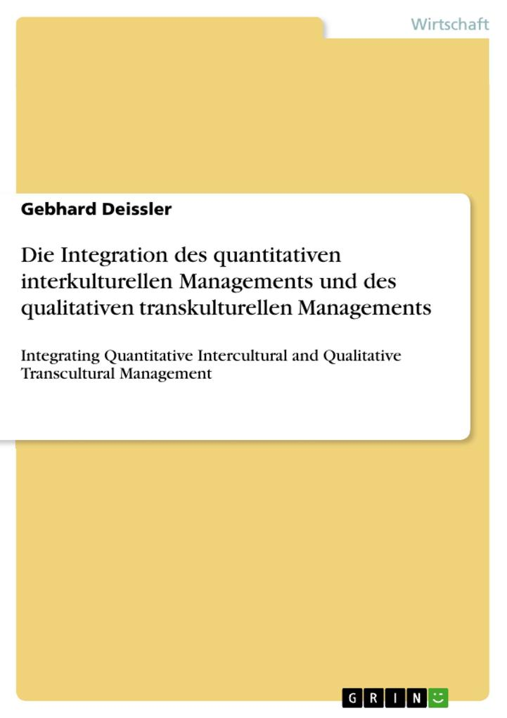Die Integration des quantitativen interkulturellen Managements und des qualitativen transkulturellen Managements als eBook pdf