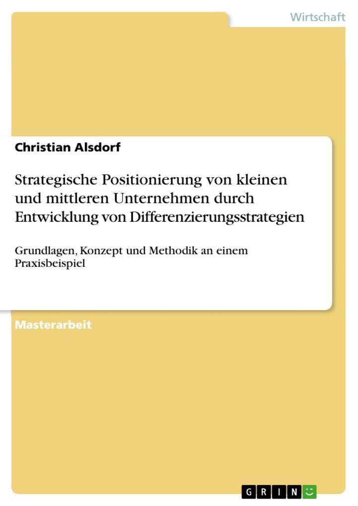 Strategische Positionierung von KMU durch Entwicklung von Differenzierungsstrategien als eBook epub