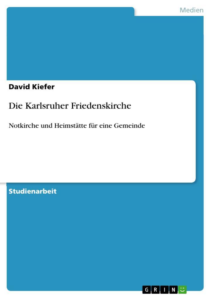 Die Karlsruher Friedenskirche als eBook pdf