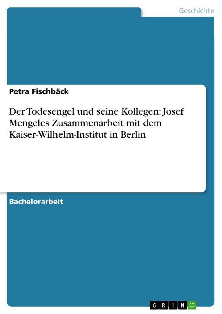 Josef Mengeles Zusammenarbeit mit dem Kaiser-Wilhelm-Institut in Berlin als eBook epub