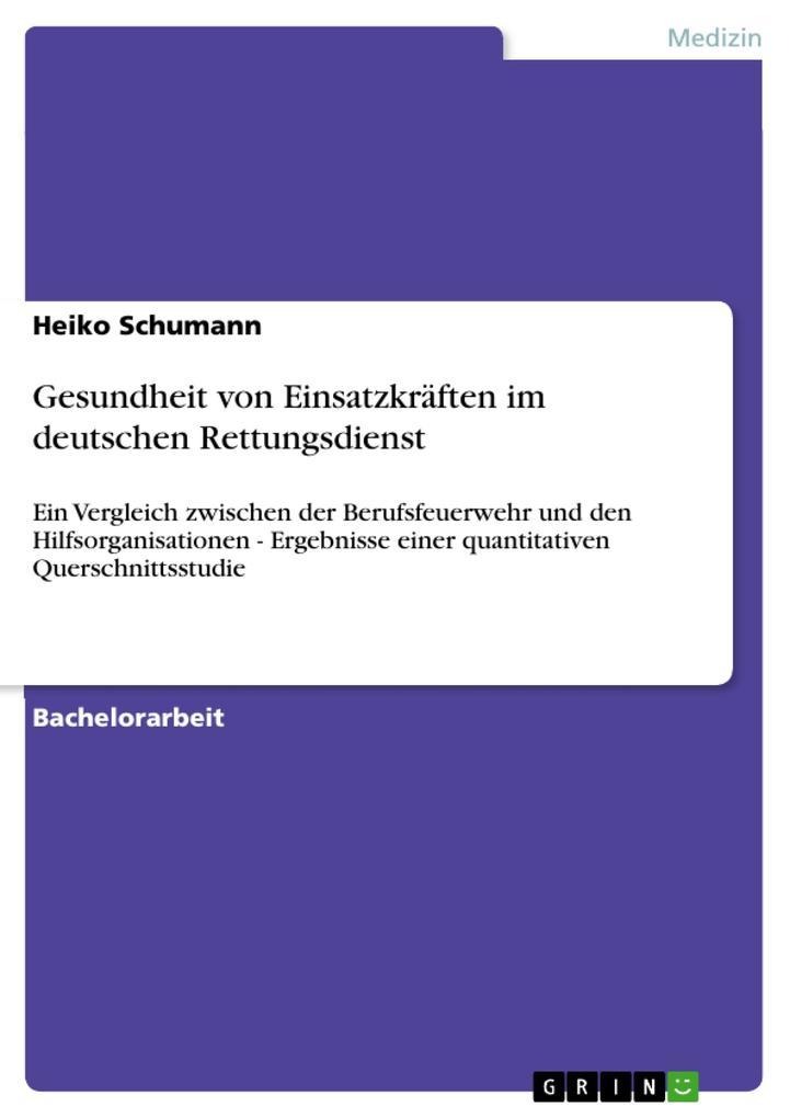 Gesundheit von Einsatzkräften im deutschen Rettungsdienst als eBook pdf