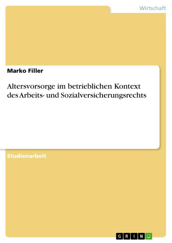 Altersvorsorge im betrieblichen Kontext des Arbeits- und Sozialversicherungsrechts als eBook pdf