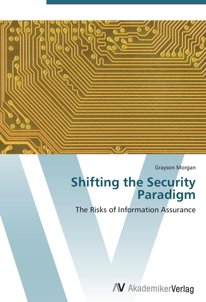 Shifting the Security Paradigm als Buch (kartoniert)
