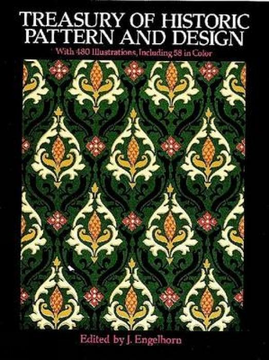 Treasury of Historic Pattern and Design: A Complete Guide for Artists als Taschenbuch