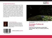 Ecología Trófica de Anuros