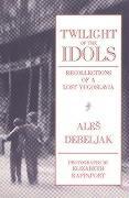 Twilight of the Idols als Taschenbuch