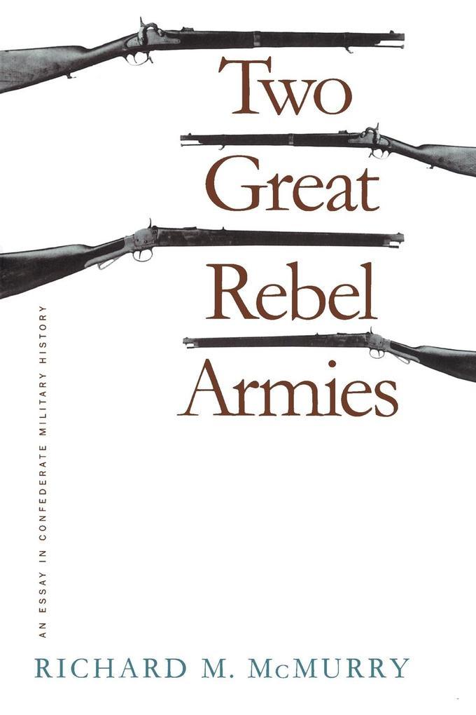 Two Great Rebel Armies als Taschenbuch