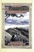 The Two Towers, 2: Being the Second Part of the Lord of the Rings