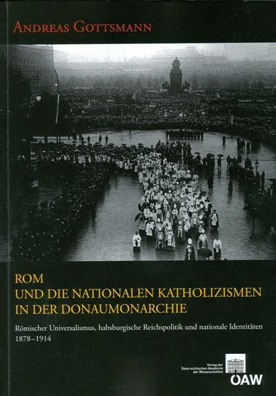Rom und die nationalen Katholizismen in der Donaumonarchie als eBook pdf