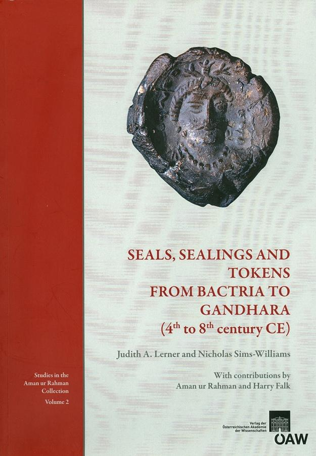Seals, Sealings and Tokens from Bactria to Gandhara (4th to 8th century CE) als eBook pdf