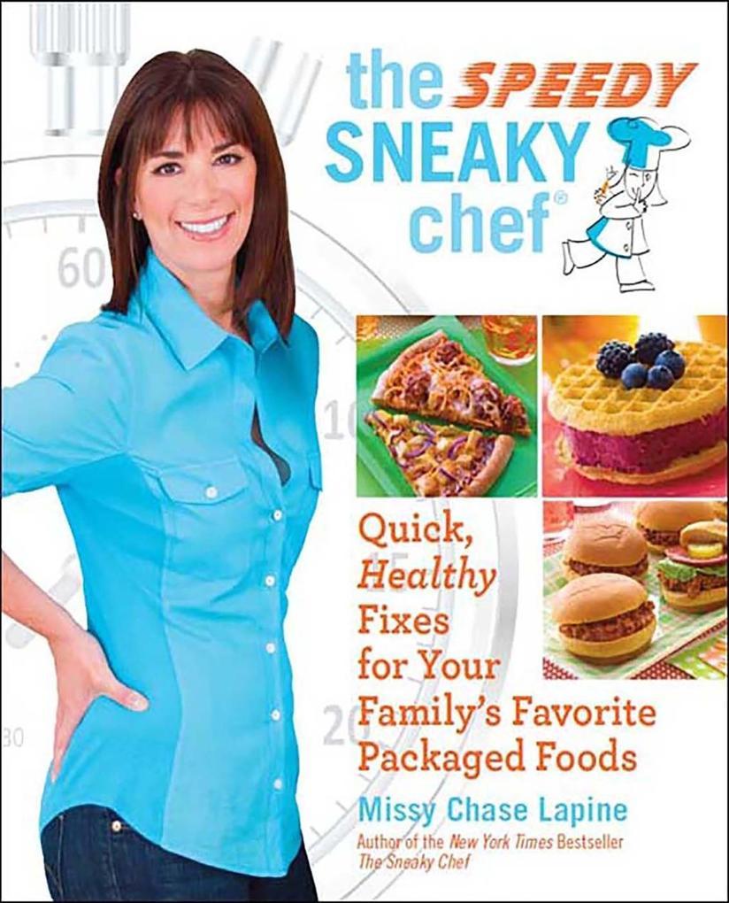 The Speedy Sneaky Chef als eBook epub