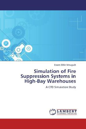 Simulation of Fire Suppression Systems in High-Bay Warehouses als Buch (kartoniert)