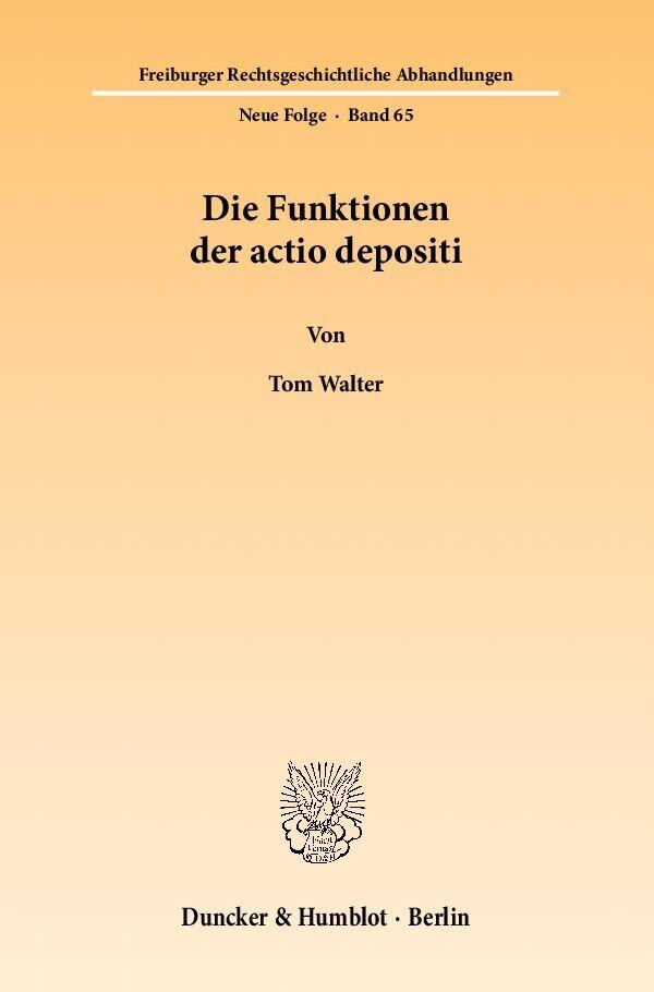 Die Funktionen der actio depositi als Buch (kartoniert)