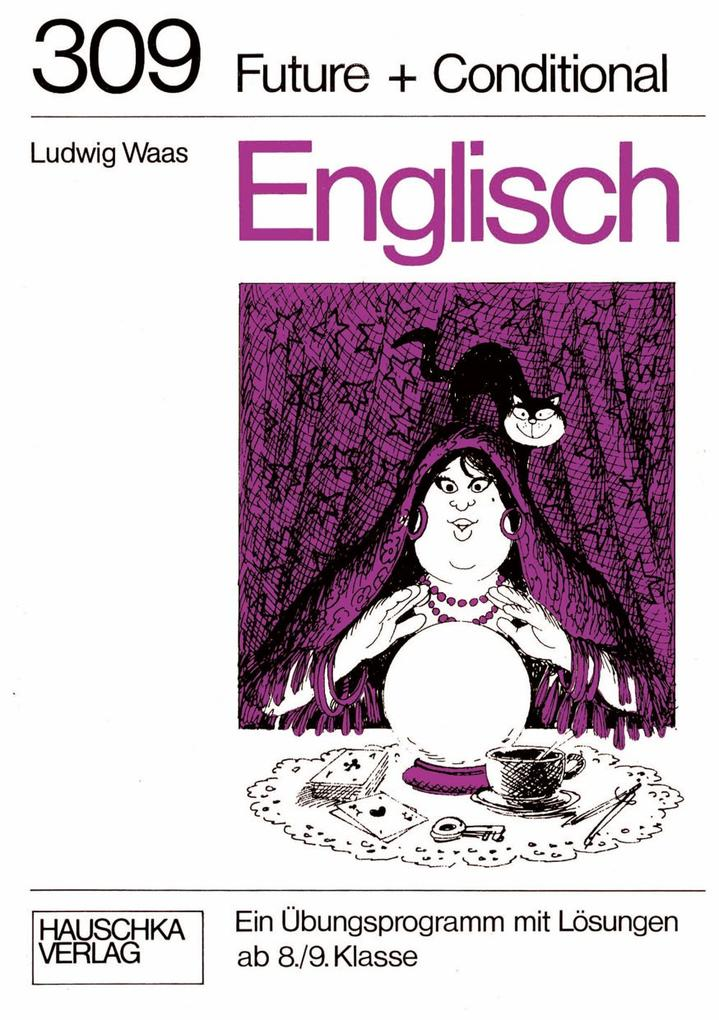 Englisch / Englisch - Future und Conditional als eBook pdf