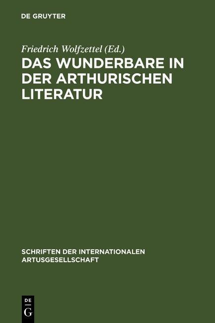 Das Wunderbare in der arthurischen Literatur als eBook pdf