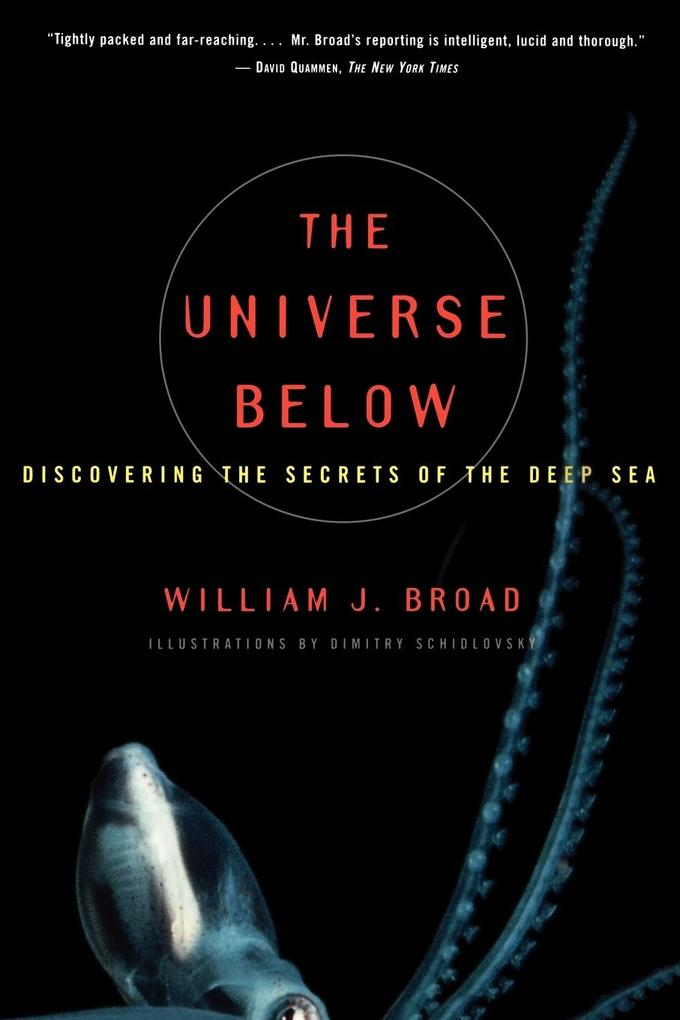 The Universe Below: Discovering the Secrets of the Deep Sea als Taschenbuch