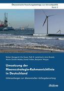 Umsetzung der Meeresstrategie-Rahmenrichtlinie in Deutschland. Untersuchungen zur ökonomischen Anfangsbewertung