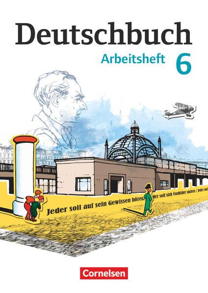 Deutschbuch 6. Schuljahr. Arbeitsheft mit Lösungen. Gymnasium Östliche Bundesländer und Berlin als Buch (geheftet)