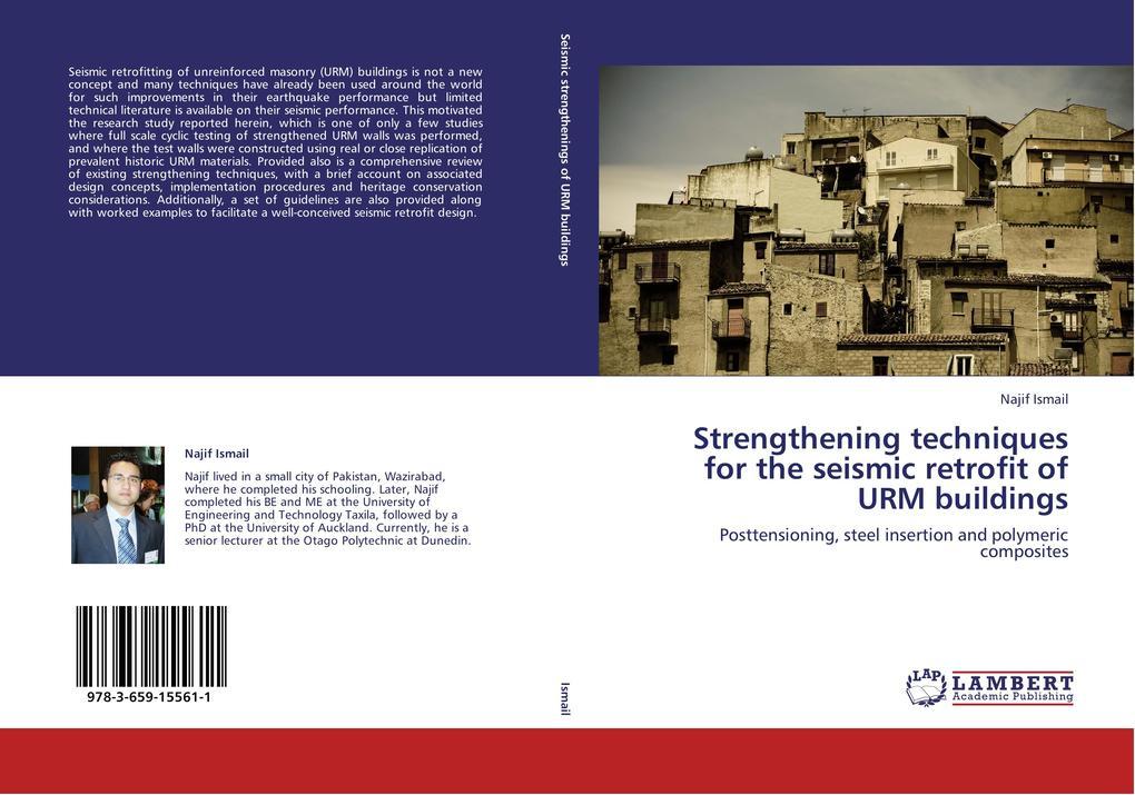 Strengthening techniques for the seismic retrofit of URM buildings als Buch (kartoniert)