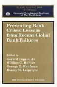 Preventing Bank Crises: Lessons from Recent Global Bank Failures
