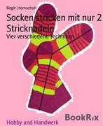 Socken stricken mit nur 2 Stricknadeln