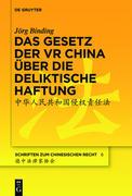 Das Gesetz der VR China über die deliktische Haftung