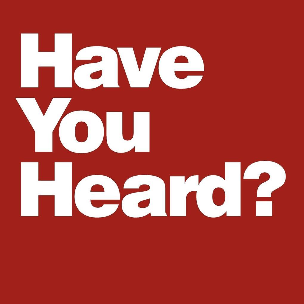 Have You Heard? als Taschenbuch