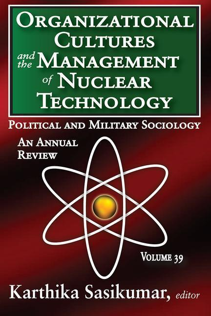 Organizational Cultures and the Management of Nuclear Technology als Taschenbuch